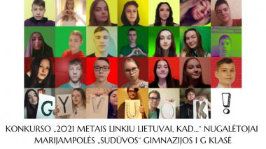 """Konkurso """"2021 metais linkiu Lietuvai, kad..."""" rezultatai"""