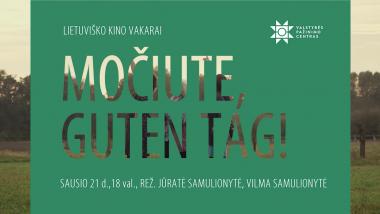 Lietuviško kino vakarai II Močiute, Guten Tag!