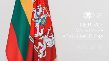 Vasario 16-oji II Lietuvos valstybės atkūrimo diena