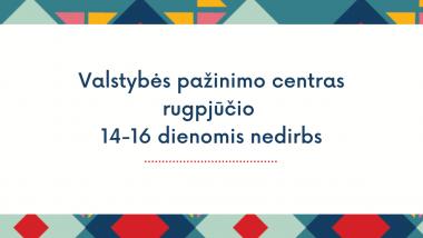 Informacija lankytojams II rugpjūčio 14-16 d. nedirbsime
